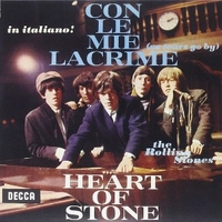 Con le mie lacrime (As tears go by) \ Heart of stone - ROLLING STONES