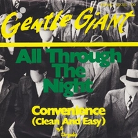 All through the night \ Convenience (clean and easy) - GENTLE GIANT