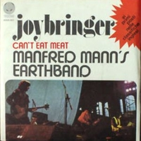 Joybringer \ Can't eat meat - MANFRED MANN'S EARTH BAND