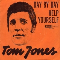 Day by day \ Help yourself - TOM JONES
