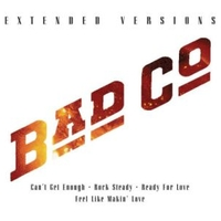 Extended versions - BAD COMPANY