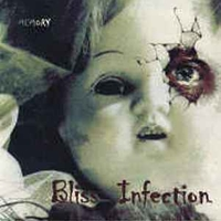 Memory - BLISS INFECTION
