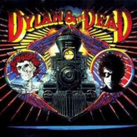 Dylan & the Dead - BOB DYLAN \ GRATEFUL DEAD