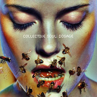 Dosage - COLLECTIVE SOUL