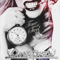 Time stands steel - CRYING STEEL