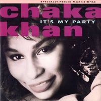 "It's my party (12"" remix)/Where are you tonite - CHAKA KHAN"