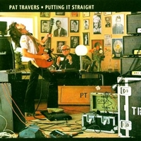 Putting it straight - PAT TRAVERS