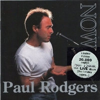 Now & live (the Loreley tapes...) - PAUL RODGERS