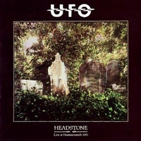 Headstone-Live at Hammersmith 1983 - UFO