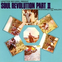 Soul revolution part 2 - BOB MARLEY