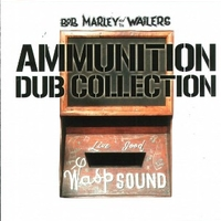 Ammunition dub collection - BOB MARLEY
