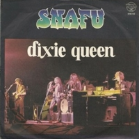 Dixie queen \ Monday morning - SNAFU