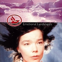 Emotional landscapes - BJORK