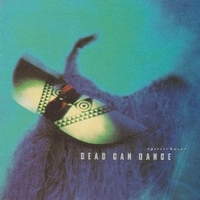 Spiritchaser - DEAD CAN DANCE