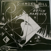 Diamond hill - BUTCH HANCOCK