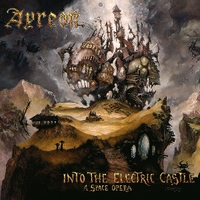 Into the electric castle - A space opera - AYREON