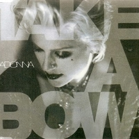 Take a bow (5 vers.) - MADONNA