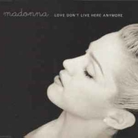 Love don't live here anymore (4 vers.) - MADONNA