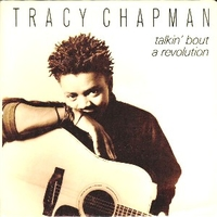 Talkin' bout a revolution \ For you - TRACY CHAPMAN