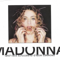 Drowned world (Substitute for love) CD2 (3 trcks) - MADONNA