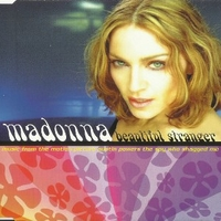 Beautiful stranger (3 vers.) - MADONNA