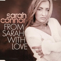 From Sarah with love (3 tracks) - SARAH CONNOR