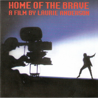 Home of the brave-A film by Laurie Anderson (o.s.t.) - LAURIE ANDERSON