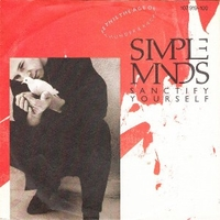 Sanctify yourself \ (instr.) - SIMPLE MINDS