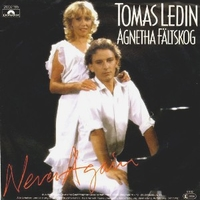 Never again \ Just for the fun - AGNETHA FALTSKOG \ TOMAS LEDIN