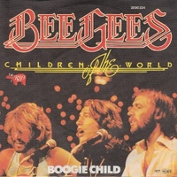Children of the world \ Boogie child - BEE GEES