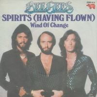 Spirits having flown \ Wind of change - BEE GEES