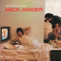 Just another night \ Turn the girl loose - MICK JAGGER