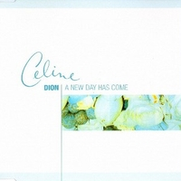 A new day has come (4 tracks) - CELINE DION