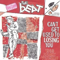 Can't get used to losing you (rmx 83) \ Spar with me - BEAT (the)