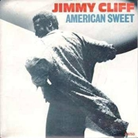 American sweet \ Reggae movement - JIMMY CLIFF