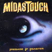 Presage of disaster - MIDAS TOUCH