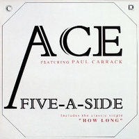 Five-a-side - ACE featuring Paul Carrack