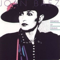 Speaking of dreams - JOAN BAEZ