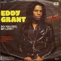 Do you feel my love \ Symphony for Michael opus 2 - EDDY GRANT