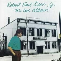The live album - ROBERT EARL KEEN Jr.