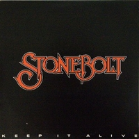 Keep it alive - STONEBOLT