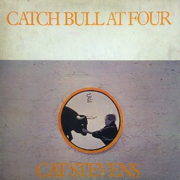 Catch bull at four - CAT STEVENS
