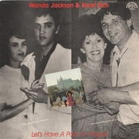 Let's have a party in Prague - WANDA JACKSON \ KAREL ZICH