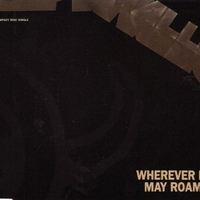 Wherever I may roam (3 tracks) - METALLICA