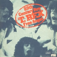 20th century boy \ Free angel - T.REX