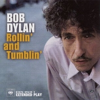Rollin' and tumblin' (3 tracks) - BOB DYLAN