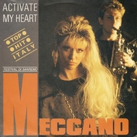 Activate my heart \ Down down Romeo - MECCANO