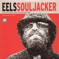 Souljacker part 1 (1 track) - EELS