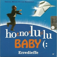 Honolulu baby (1 track) - ERREDIEFFE