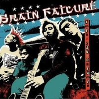 American dreamer - BRAIN FAILURE